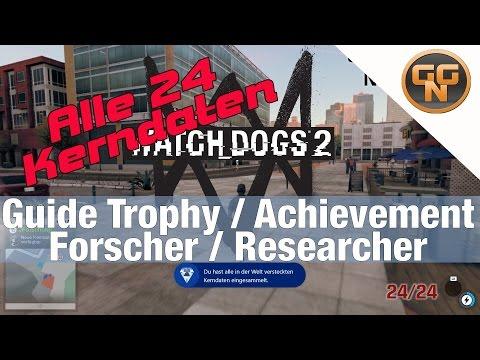 Watch Dogs 2 Guide: Alle Kerndaten Forscher - Forscher Trophy Achievement Erfolg