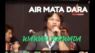 Video AIR MATA DARA - WAWAN PURWADA -  PRIMADONA MUSIC DANGDUT JEPARA MP3, 3GP, MP4, WEBM, AVI, FLV Juli 2018