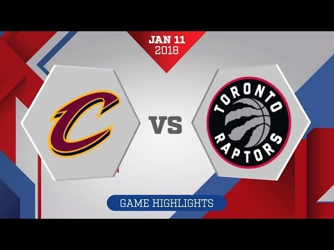 Cleveland Cavaliers vs. Toronto Raptors - January 11, 2018