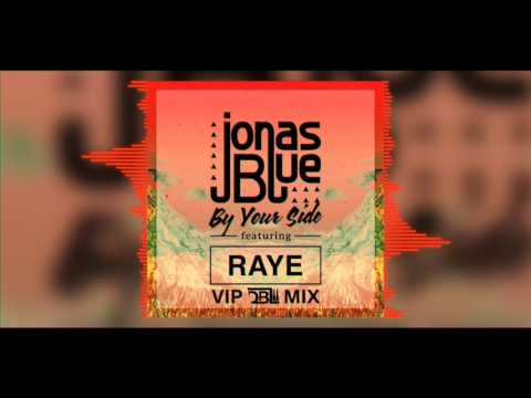 Jonas Blue Feat. RAYE - By Your Side (DBL VIP Mix)