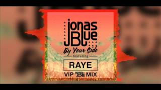 Jonas Blue Feat. RAYE - By Your Side (DBL VIP Mix) Video