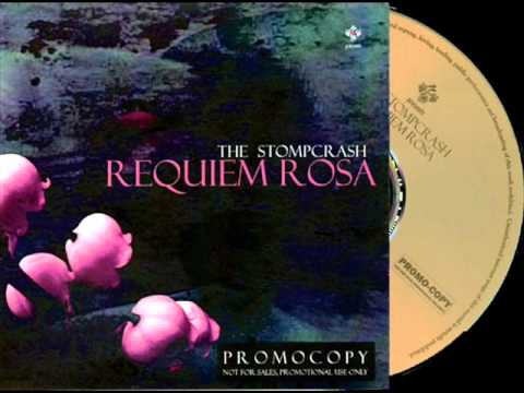 THE STOMPCRASH - Requiem Rosa (2007)