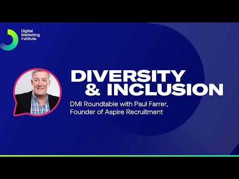 Diversity & Inclusion | DMI Roundtable | Digital Marketing Institute