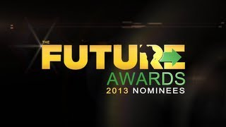 The Future Awards 2013 Nominees