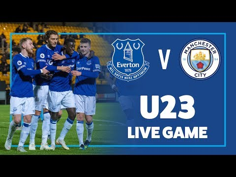 LIVE U23 GAME | EVERTON 1-0 MAN CITY | PREMIER LEAGUE 2