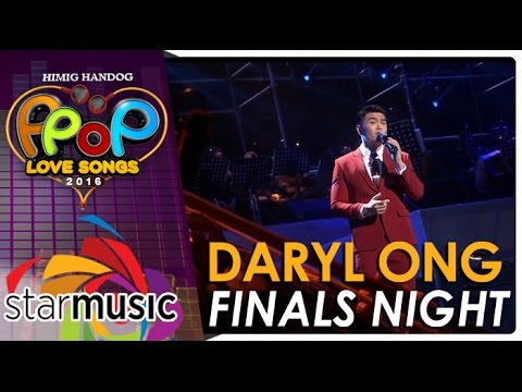 Daryl Ong - Himig Handog P-Pop Love Songs 2016 Finals Night