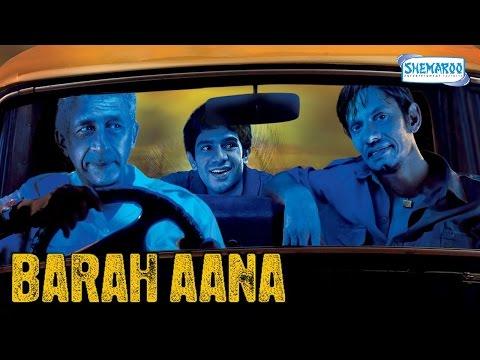 Barah Aana (2009) HD - Naseeruddin Shah - Vijay Raaz - Latest Comedy Movie