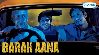 Video Barah Aana (2009) HD - Naseeruddin Shah - Vijay Raaz - Latest Comedy Movie MP3, 3GP, MP4, WEBM, AVI, FLV September 2018