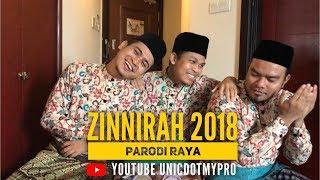 Video UNIC - Zinnirah 2018 ( Parodi Raya ) MP3, 3GP, MP4, WEBM, AVI, FLV Juli 2018