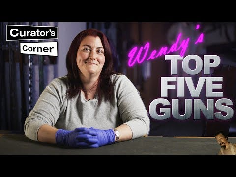 Wendy's Top Five Guns I Curator's Corner Season 5 Episode 4 #CuratorsCorner