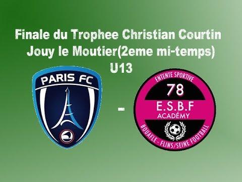 Finale du Trophee Christian Courtin à Jouy le Moutier(2eme mi-temps) 2016