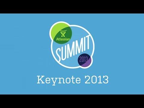 Atlassian Summit 2013: Keynote
