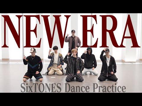 SixTONES - NEW ERA -(Dance Practice)
