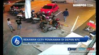 Video DETIK-DETIK Penikaman di Depan KFC Bone Terekam CCTV MP3, 3GP, MP4, WEBM, AVI, FLV Mei 2017