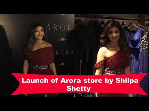 Launch Of Aroka Store By Shilpa Shetty
