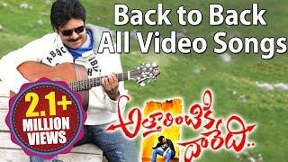 Attarintiki Daredi Back to Back All Full Video Songs ||  Pawan Kalyan, Samantha