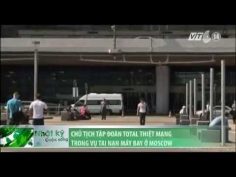 Chủ tịch Tập đoàn Total thiệt mạng trong vụ tai nạn máy bay ở Moscow