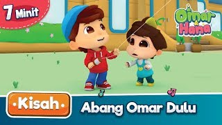 Video Kisah Omar & Hana | Abang Omar Dulu MP3, 3GP, MP4, WEBM, AVI, FLV Juni 2019