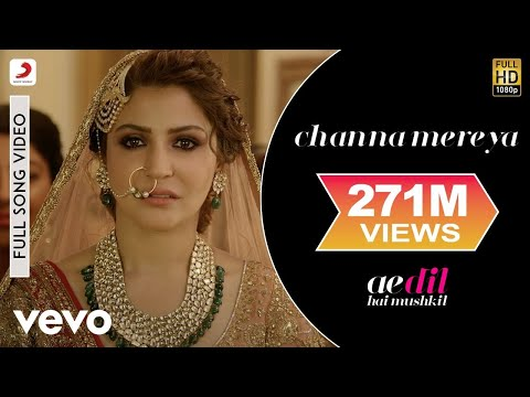 Channa Mereya Full Song Video Ae Dil Hai Mushkil Ranbir Anushka Pritam Arijit