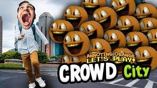 CROWD CITY! - Annoying Orange Minions!!!
