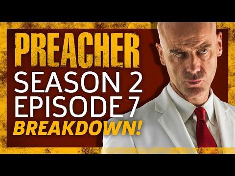 Preacher Season 2 Episode 7 Breakdown!