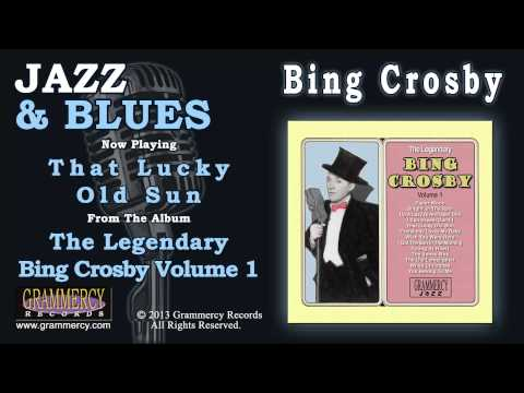 Tekst piosenki Bing Crosby - That Lucky Old Sun po polsku