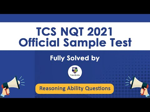 TCS NQT 2021 Official Sample Test ! Complete Solution for Reasoning Ability solutions! TCS NQT !