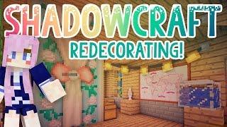 Redecorating! | Shadowcraft 2.0 | Ep. 21
