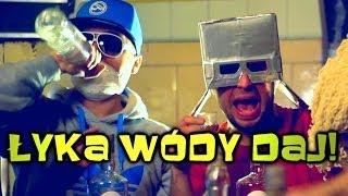 "Chwytak & Dj Wiktor - ""Łyka wódy daj"" ( Gangnam style Polish version ) - OFFICIAL VIDEO"