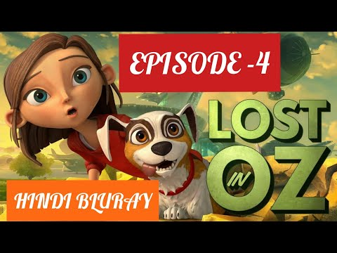 Lost in Oz Episode 4 in Hindi