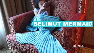 Lifia Niala Buka Paket Selimut Mermaid - Blanket mermaid crochet