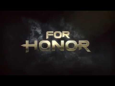 For Honor  Кинематографический трейлер с выставки E3 2016