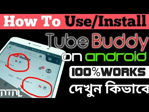 How To Use Tubebuddy On Android!! [Working]Install Extension- 2017-NTNL (видео)