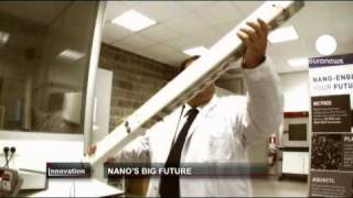 Euronews Innovation - Nano's Big Future