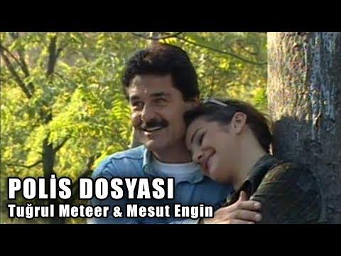 Polis Dosyası - Türk Filmi (Tuğrul Meteer & Mesut Engin)
