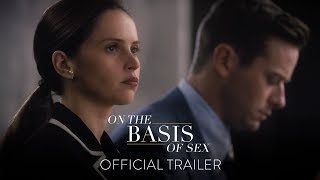 ON THE BASIS OF SEX - Official Trailer [HD] - In Theaters This Christmas
