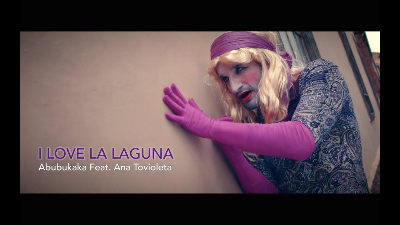 ABUBUKAKA – I LOVE LA LAGUNA