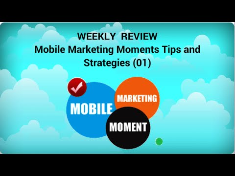 Mobile Marketing Moment Tips and Strategies (01)
