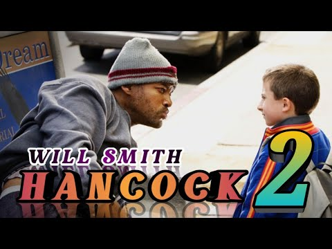 HANCOCK 2 - HD TRAILER ( WILL SMITH)