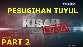 Nonton Kisah Nyata Trans7   Melihara Tuyul   08 Oktober 2017  Part2 Film Subtitle Indonesia Streaming Movie Download