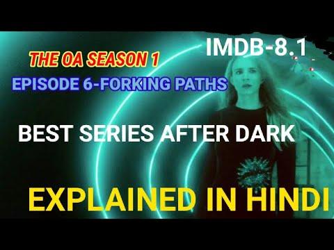 The OA Season 1 episode 6 EXPLAINED IN HINDI