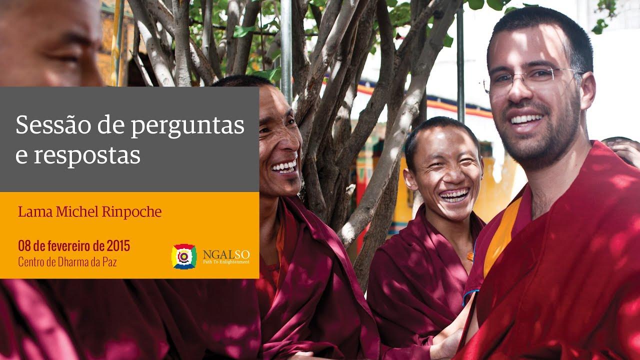 Sessão de perguntas e respostas com Lama Michel Rinpoche (fevereiro de 2015)