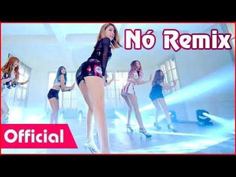 Nó Remix - Nhạc Sống Trữ Tình Remix Hot Girl Hàn Quốc Quẩy Cực Xinh