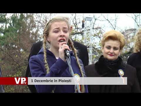 1 Decembrie în Ploiești