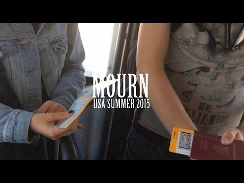 MOURN -- USA TOUR -- SUMMER 2015 (видео)