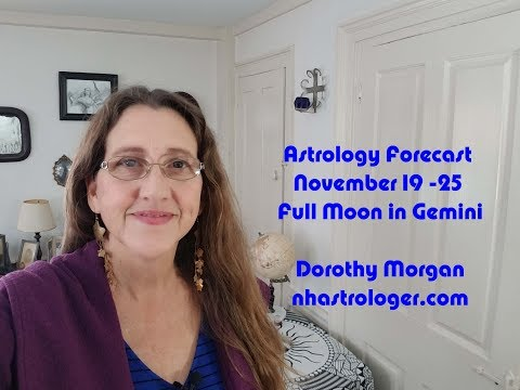 Full Moon in Gemini Astrology Forecast Week of November 19 to 25