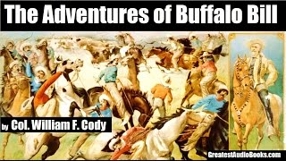 THE ADVENTURES OF BUFFALO BILL - FULL AudioBook
