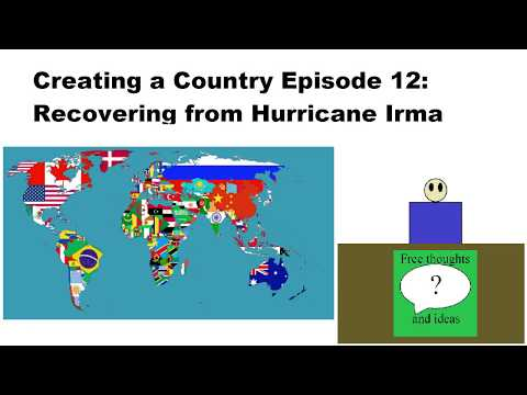 Creating a Country Episode 12: Recovering from Hurricane Irma