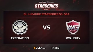 Execration vs WG.Unity, Game 1, SL i-League StarSeries Season 3, SEA