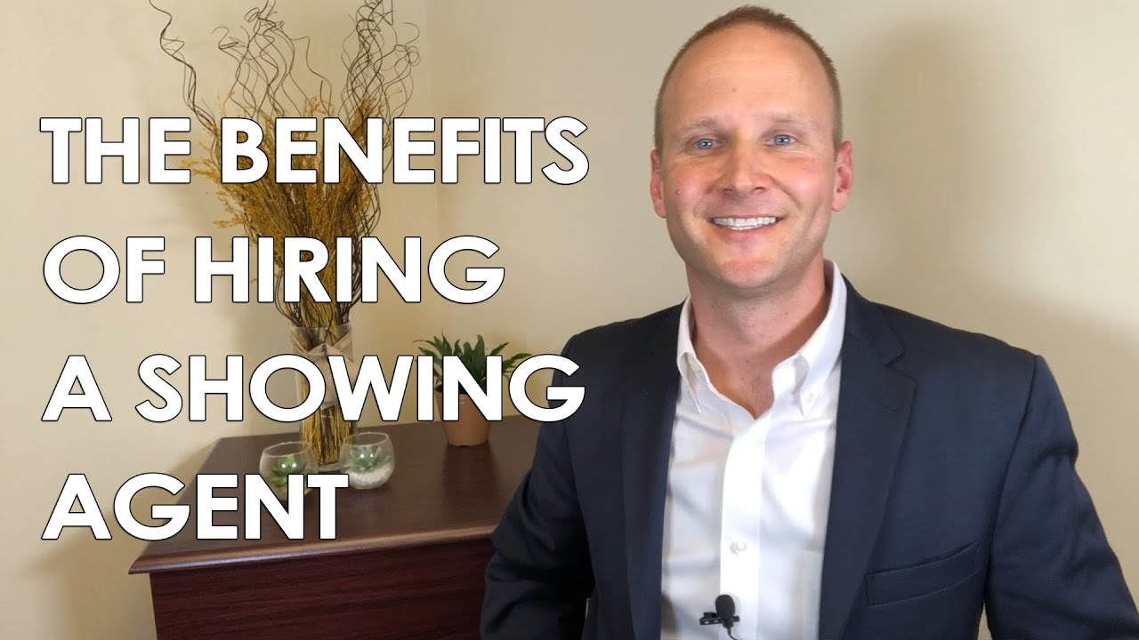 What Hiring a Showing Agent Can Do for You